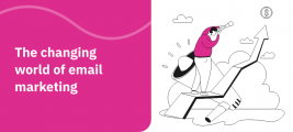 The changing world of email marketing